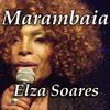 Elza Soares - Marambaia