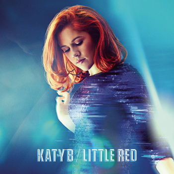 Katy B - Little Red (Deluxe) (Explicit)