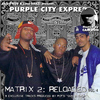 Purple City - Matrix 2: Reloaded