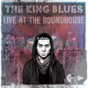 The King Blues - Live at The Roundhouse (Explicit)