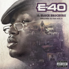 E-40 - The Block Brochure: Welcome To the Soil, Vol. 6
