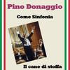 Pino Donaggio - Come sinfonia