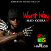 Mad Cobra - Worst Way - Single