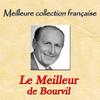 Bourvil - Meilleure collection française: Le meilleur de Bourvil