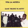 Viva La Musica - Biloko Ya Moto