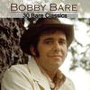 Bobby Bare - 30 Bare Classics