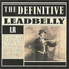 Lead Belly - The Definitive