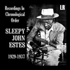 Sleepy John Estes - Recordings In Chronological Order, 1929-1937