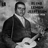Blind Lemon Jefferson - Chicago 1926 (Remastered)