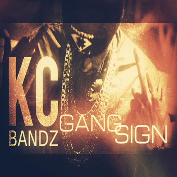 Kc Bandz - Gang Sign