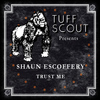 Shaun Escoffery - Trust Me