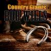 Bob Wills - Country Giants