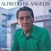 Alfredo De Angelis - 20 Grandes Exitos