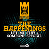 The Happenings - Let Me Stay / Someone Special