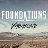 Foundations - Vagabond