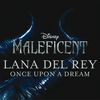 "Lana Del Rey - Once Upon a Dream (from ""Maleficent"") (Original Motion Picture Soundtrack)"