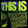Atlanta Rhythm Section - This Is Atlanta Rhythm Section