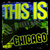 - This Is Chicago (Live)