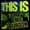 Eric Burdon - This Is Eric Burdon