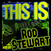 Rod Stewart - This Is Rod Stewart