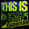 Roger Chapman - This Is Roger Chapman