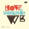 Jazzanova - Now There Is We
