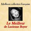 Lucienne Boyer - Meilleure collection française: le meilleur de Lucienne Boyer