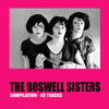 The Boswell Sisters - The Boswell Sisters Compilation (43 Tracks)