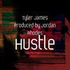 Tyler James - Hustle
