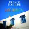 Franck Pourcel - Café Oriental