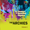 The Archies - The Treasury of Recorded Classics: The Archies, Vol. 1