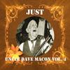 Uncle Dave Macon - Just Uncle Dave Macon, Vol. 4