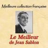 Jean Sablon - Meilleure collection française: Le meilleur de jean sablon