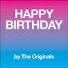 The Originals - Happy Birthday