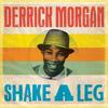 Derrick Morgan - Shake a Leg