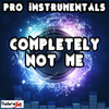 Pro Instrumentals - Completely Not Me (In the Style of Jenny Lewis) [Instrumental Version]