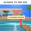 Go Back To The Zoo - (I Just Wanna) Milkshake - Single