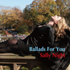 Sally Night - Ballads for You