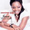 Janet - Amazing God (feat. Comfort Manyame)