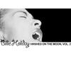 Billie Holiday - I Wished on the Moon, Vol. 2