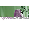 Ray Charles - Roll with Me Baby, Vol. 3