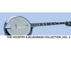 Various Artists - The Country & Bluegrass Collection, Vol. 4