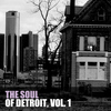 Various Artists - The Soul of Detroit, Vol. 1