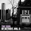 Various Artists - The Soul of Detroit, Vol. 5
