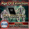 D.J. Stevie Tee - Age of Extinction (feat. The Spiritual Transformers)
