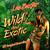 - Wild and Exotic (60 Original Recordings)