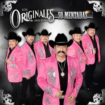 Los Originales De San Juan - 50 Mentadas