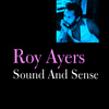 Roy Ayers - Sound and Sense
