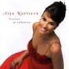 Arja Koriseva - Nauran ja rakastan