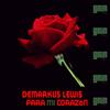 Demarkus Lewis - Para Mi Corazon